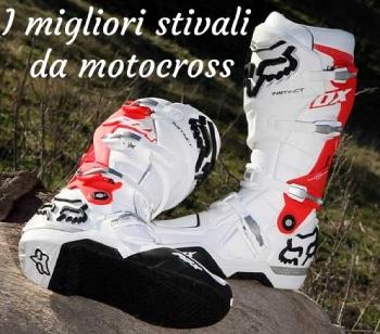 I migliori stivali da motocross